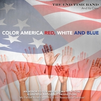 Color America Red, White, and Blue by Elvin McFarlin / The End Time Band